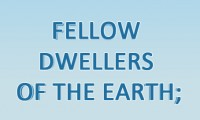 FELLOW DWELLERS OF THE EARTH (Türkçe-Çevirisi)